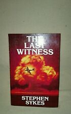 The Last Witness by Stephen Sykes Hale 1989