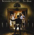 Scissor Sisters Ta-Dah CD NEW 2006 I Don't Feel Like Dancin'/She's My Man