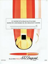 Publicité Advertising 1019 1994  S.T Dupont le stylo bille-mine Fidélio