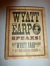 Wyatt Earp speaks!: My side of the O.K.Corral shoot-out,plus interviews HBDJ 148