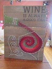 "Primitives By Kathy Wooden Sign ""Wine Is Always A Good Idea"""