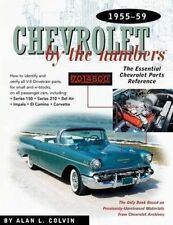 CHEVROLET BY THE NUMBERS - 1955-59 BY ALAN L COLVIN