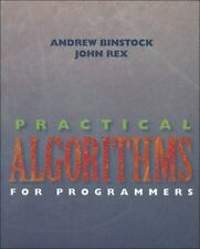 Practical Algorithms for Programmers, Andrew Binstock, John Rex, Good Condition,