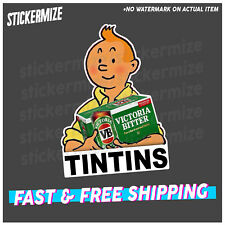 TIN TIN Sticker Decal Funny Beer VB 4x4 4WD Car Ute Bar Fridge Aus Bogan