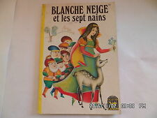 LIVRE COLLECTION CANARI BLANCHE NEIGE ET SEPT NAINS 1969 J.GILLY   I28