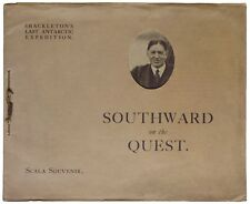 Southward on the Quest. Shackleton's Last Antarctic Expedition