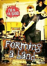 Forming a Band (I'm In the Band) by Spilsbury, Richard