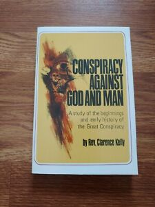 Conspiracy Against God and Man by Clarence Kelly 1974 Paperback Book RARE