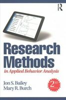 Research Methods in Applied Behavior Analysis, Paperback by Bailey, Jon S.; B...