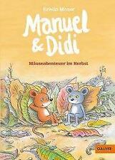 Manuel & Didi - Erwin Moser - 9783407789969