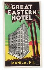 1940s Luggage Label Great Eastern Hotel Manila Philippines