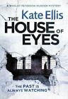 The House of Eyes (Wesley Peterson) by Ellis, Kate | Paperback Book | 9780349403