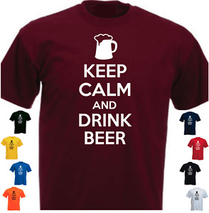 KEEP CALM AND DRINK BEER Funny Gift T-shirt Present