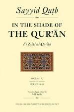 In the Shade of the Qur'an Vol. 11 Fi Zilal al-Qur'an: Surah 16 An-Nahl - Sura