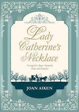 JOAN AIKEN ___ LADY CATHERINE'S NECKLACE ___ BRAND NEW __ FREEPOST UK