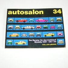 Autokatalog / Autosalon in Buchform Nr. 34 - Autotypen Übersicht Modelle 1981!