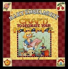 Mary Engelbreit:  Crafts to Decorate Your Home - NEW- HC Binder with Great Ideas