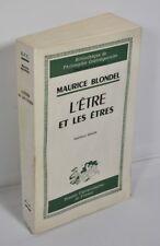 """BLONDEL Maurice """"L'être et les êtres"""" P.U.F, 1963"""