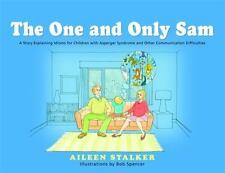 The One and Only Sam: A Story Explaining Idioms for Children With Asperger