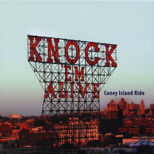 Coney Island Ride by Knock 'Em Alive