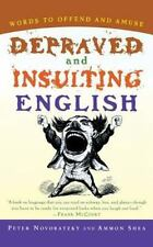 Depraved and Insulting English Novobatzky, Peter, Shea, Ammon Paperback