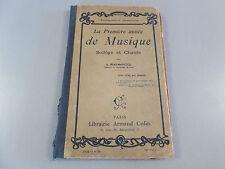 LA PREMIERE ANNEE DE MUSIQUE PAR A.MARMONTEL/SOLFEGES ET CHANTS