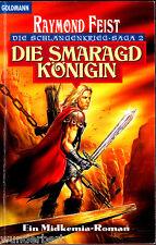 """Raymond Feist """" Midkemia - Die Schlangenkrieg-Saga 2 - Die Smaragdkönigin """""""