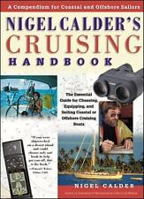 Nigel Calder's Cruising Handbook:A Compendium for Coastal & Offshore Sailors~NEW