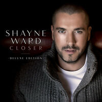 Shayne Ward : Closer CD Deluxe  Album (2015) Incredible Value and Free Shipping!