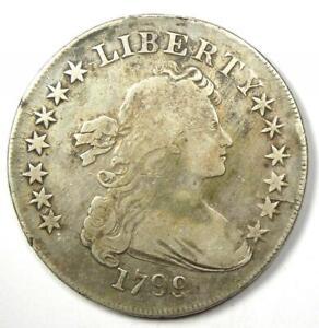 1799 Draped Bust Silver Dollar $1 Coin - Fine / VF Details - Rare Coin!