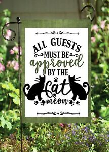 Cat Approved Guests-  Double Sided Soft Flags **GARDEN SIZE**   FG1373