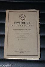 Catechismo Buddhistico - Edizione Riccardo Ricciardi 1922