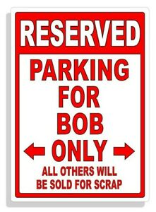 Personalized Parking Sign Wall Decal Metal Sign No Parking Customized for Bob
