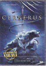 Dvd **CERBERUS • IL GUARDIANO DELL'INFERNO** nuovo 2005