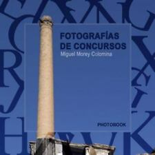 Fotografias de Concursos by Miguel Morey Colomina (2016, Paperback)