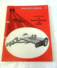 International Harverster 4-9 Rotary Shredder and Slasher Operator's Manual