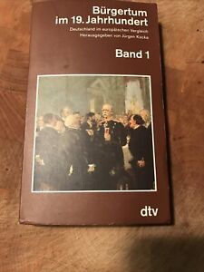 Bürgertum Im 19.Jahrhundert / Band 1-3