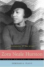 Zora Neale Hurston: A Biography of the Spirit (Women Writers of Color) by Plant