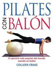 New, Pilates con Balon: El ejercicio mas popular del mundo usando un balon, Coll