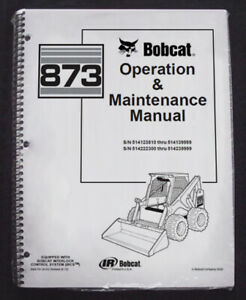 Bobcat 873 Skid Steer Operation & Maintenance Manual Operator/Owner's # 6900791