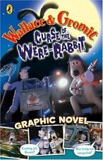 Wallace and Gromit Graphic Novel: Curse of the Wererabbit (Curse of the Wererab