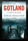Håkan Östlundh, Gotland. L'isola di Dio, Ed. Fazi, 2012