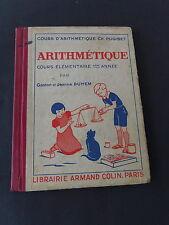Livre scolaire Arithmétique cours élémentaire 1ere année G et J Duhem 1938