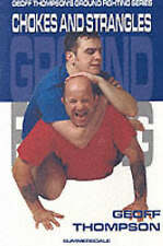 Chokes and Strangles (Ground Fighting), Very Good Condition Book, Thompson, Geof