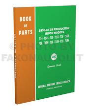 1936 1937 1938 GMC Truck Parts Book Master Catalog T14-T18 F16-F18 Pickup