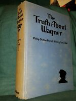 The Truth About Wagner HC 1930 by Hurn & Root