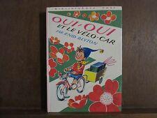 Enid Blyton: Oui-Oui et le vélo car/ Bibliothèque Rose Hachette