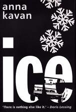 Ice (peter Owen Modern Classic): By Anna Kavan