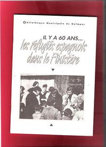 """guerre d'Espagne: """"les réfugiés espagnols dans le Finistère"""""""
