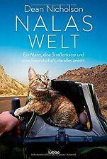 Nalas Welt: Ein Mann, eine Straßenkatze und eine Fr... | Buch | Zustand sehr gut